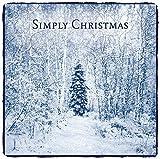 Simply Christmas by Alexandre Lagoya, Ayako Shinozaki, Catrin Finch, Ottmar Liebert, Hartmut Haenchen Jean-Pierre Rampal & Michel Legrand (2005-10-11)