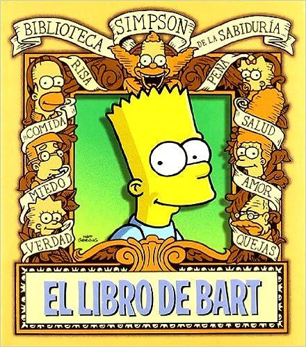 Descargar gratis libros en pdf EL LIBRO DE BART (SIMPSON ALBUMES) 8466637222 PDF