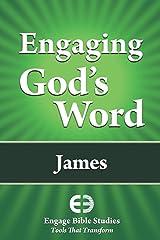 Engaging God's Word: James Paperback