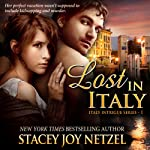Lost in Italy   Stacey Joy Netzel