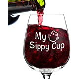 My Sippy Cup Funny Novelty Wine Glass - 12.75 oz. - Humorous Present for Mom, Women, Friends, or Her - Made in USA
