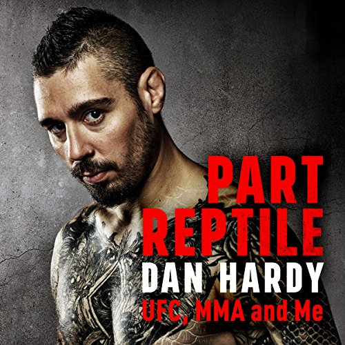 Part Reptile: UFC, MMA and Me by Headline