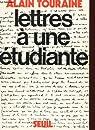 Lettres a une etudiante par Touraine