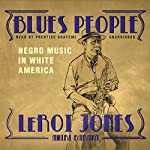 Blues People: Negro Music in White America | LeRoi Jones