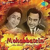 Mohabbatein: Asha - Kishore