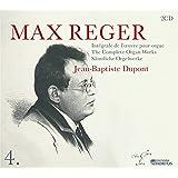 Reger, Max : Intégrale de l'Oeuvre pour orgue Vol.4
