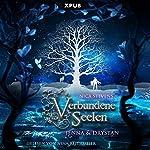 Verbundene Seelen: Jenna & Drystan