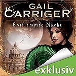 Entflammte Nacht (Lady Alexia 3) | Gail Carriger