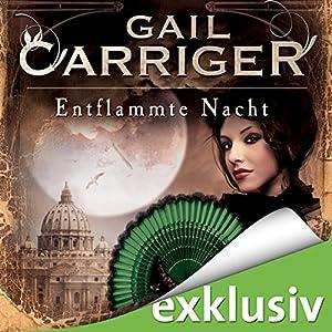 Entflammte Nacht (Lady Alexia 3) Hörbuch