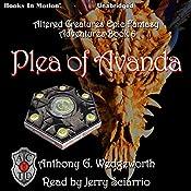 Plea of Avanda: Altered Creatures Epic Fantasy Adventures, Book 6 | Anthony G. Wedgeworth