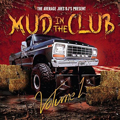 Mud in the Club [Explicit]