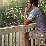 Easy Evenings: Mangrove Stories Book 4   Mary Calmes