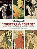 The Complete ''Masters of the Poster'': All 256 Color Plates from ''Les Maîtres de l'Affiche'' (Dover Fine Art, History of Art)
