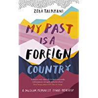 My Past Is a Foreign Country: A Muslim