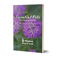 Essential Oils for Hemorrhoids: Essential Oil Recipes for Hemorrhoids