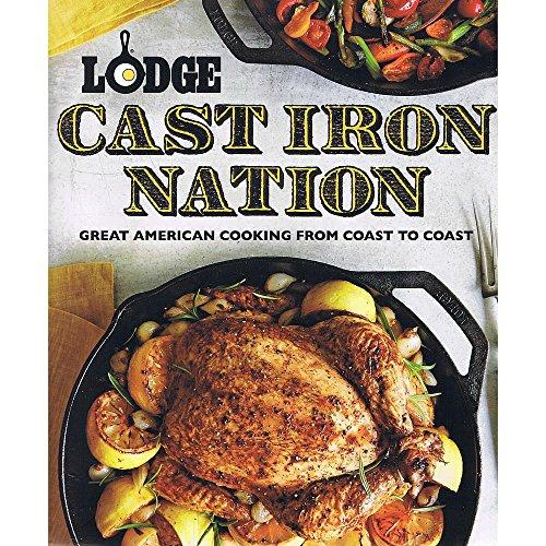 Lodge Cast Iron Nation (Bacon Nation Cookbook)
