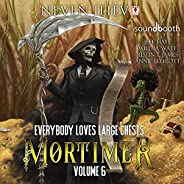 Mortimer: Everybody Loves Large Chests, Vol.6