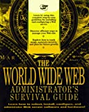 img - for Web Site Administrator's Survival Guide book / textbook / text book