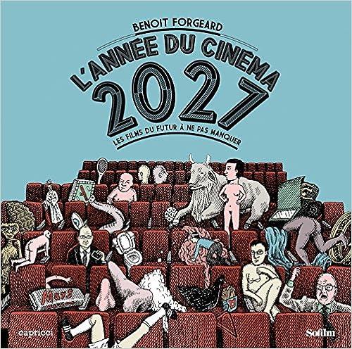 Lannée du cinéma 2027 : Les films du futur à ne pas rater
