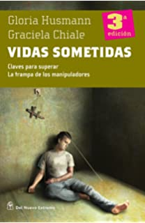 Vidas sometidas (Spanish Edition)