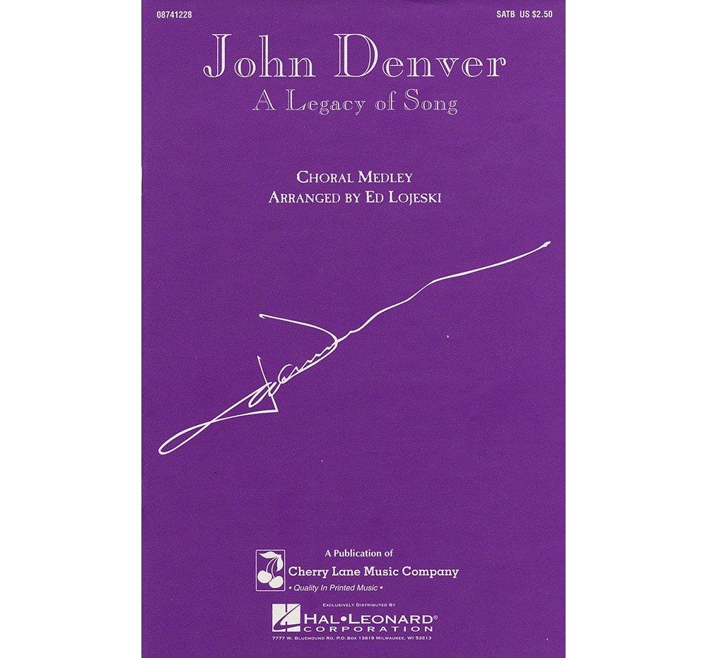 John denver grandma s feather bed sheet music - Cherry Lane John Denver A Legacy Of Song Medley Satb By John Denver Arranged By Ed Lojeski Cherry Lane Music 0073999294569 Amazon Com Books
