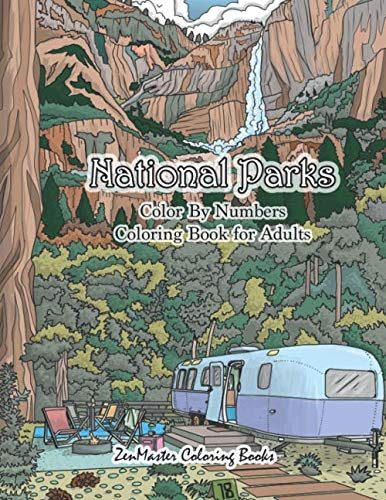 National Parks Color By Numbers Coloring Book for Adults: An Adult Color By Numbers Coloring Book of - http://medicalbooks.filipinodoctors.org
