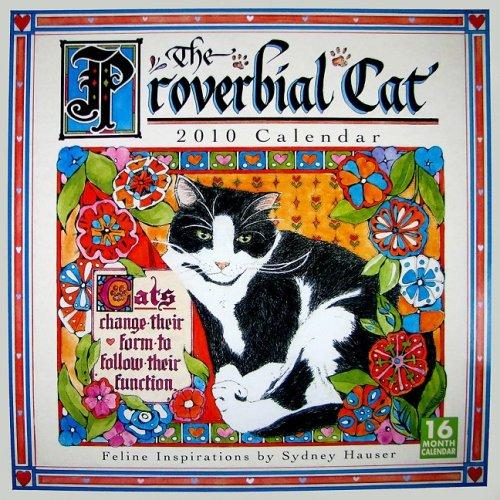 Proverbial Cat 2010 Wall Calendar (Calendar)