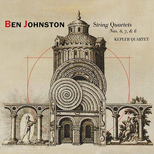 - Ben Johnston: String Quartets Nos. 6, 7, & 8