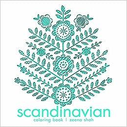 Scandinavian Coloring Book Zeena Shah 9781454710011 Amazon Books