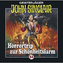 Horrortrip zur Schönheitsfarm (John Sinclair 52)