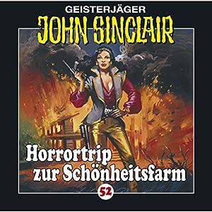 Horrortrip zur Schönheitsfarm (John Sinclair 52) Hörspiel