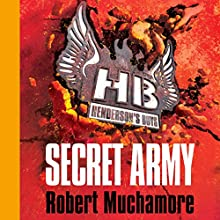Henderson's Boys: Secret Army   Livre audio Auteur(s) : Robert Muchamore Narrateur(s) : Simon Scardifield