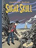 Sugar Skull (Pantheon Graphic Novels)