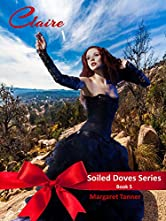 Claire: The Soiled Doves Series Book 5