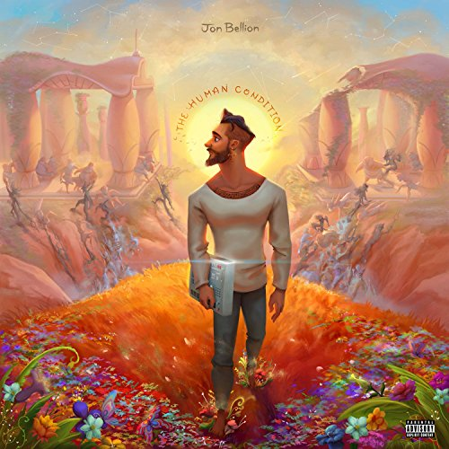 The Human Condition [Explicit]
