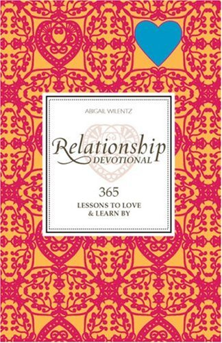 Relationship Devotional: 365 Lessons to Love & Learn By ()