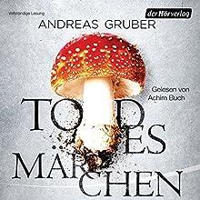 Todesmärchen (Sneijder & Nemez 3) Hörbuch von Andreas Gruber Gesprochen von: Achim Buch