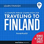 Learn Finnish: A Complete Phrase Compilation for Traveling to Finland |  Innovative Language Learning LLC