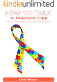 How to Talk to an Autistic Child