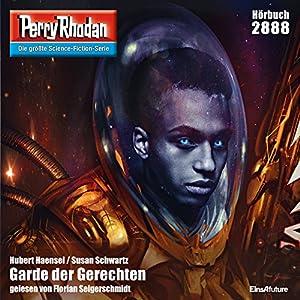 Garde der Gerechten (Perry Rhodan 2888) Hörbuch
