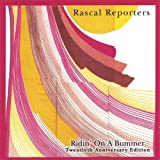 Ridin on a Bummer by Rascal Reporters (2005-11-02)