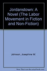 Jordanstown: A Novel (The Labor Movement in Fiction and Non-Fiction) Hardcover