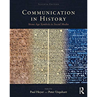 Communication in History: Stone Age Symbols to Social Media