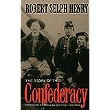 The Story Of The Confederacy (A Da Capo paperback)