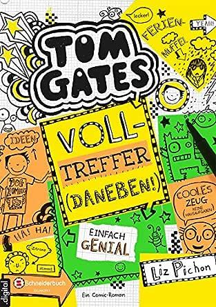 Tom Gates, Band 10: Volltreffer - daneben! (German Edition) eBook ...