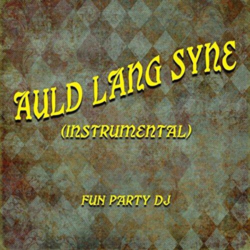 Auld Lang Syne (Instrumental) (Lang Instrumental Auld Syne)