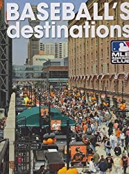 Baseball's Destinations