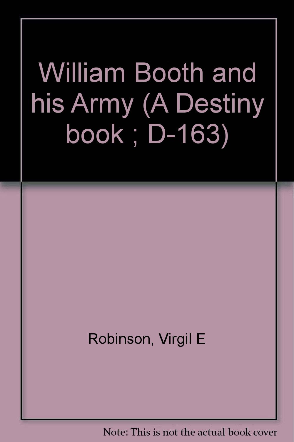 William Booth and his Army (A Destiny book