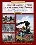 The Landmark History of the American People, Volume 1: From Plymouth to the West