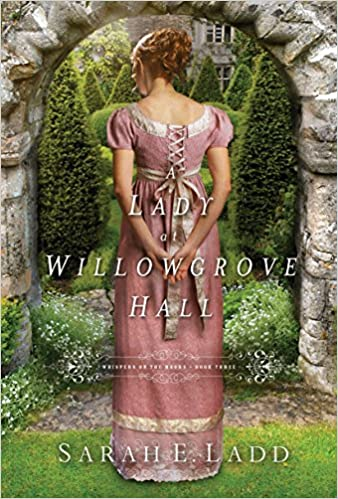 A Lady at Willowgrove Hall (Whispers On The Moors Book 3)